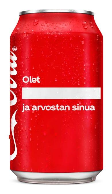 Olet ________________ ja arvostan sinua - Coca-Cola Original Taste