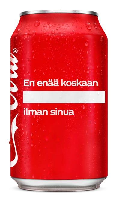 En enää koskaan _____ ilman sinua - Coca-Cola Original Taste